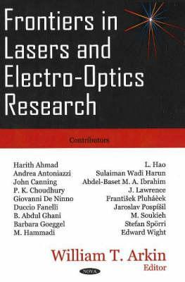 Frontiers in Lasers and Electro-Optics Research  by  William T. Arkin