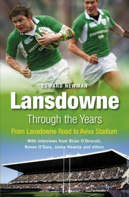 Lansdowne Through the Years. Edward Newman  by  Edward Newman