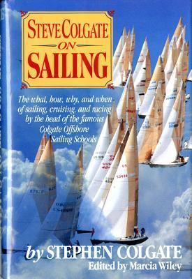Steve Colgate on Sailing  by  Steve Colgate
