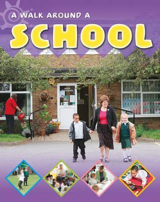 Walk Around a School Sally Hewitt