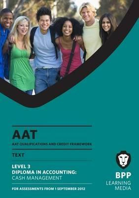 Aat - Cash Management: Study Text (L3) BPP Learning Media
