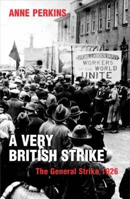 A Very British Strike  by  Anne Perkins