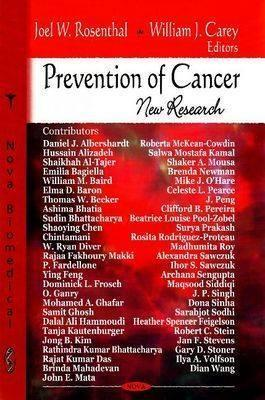 Prevention of Cancer: New Research  by  Joel W. Rosenthal