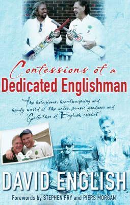 Confessions of a Dedicated Englishman David English