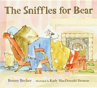 Sniffles for Bear Bonny Becker