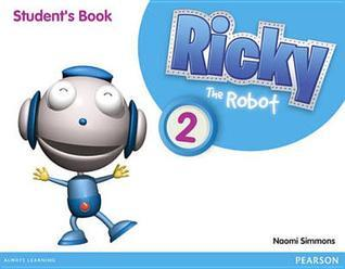 Ricky the Robot 2 Students Book Naomi Simmons