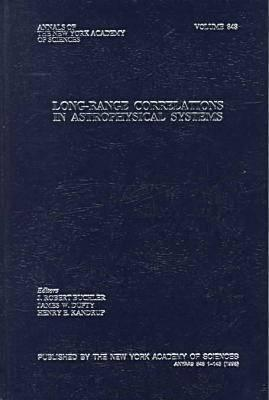 Long-Range Correlations in Astrophysical Systems  by  J. Robert Buchler