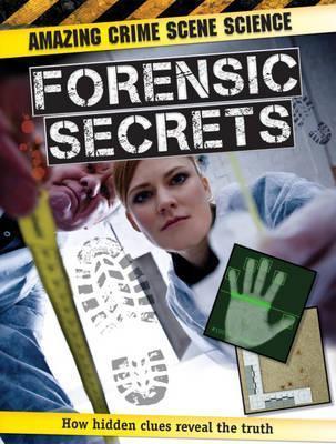 Forensic Secrets  by  John  Townsend