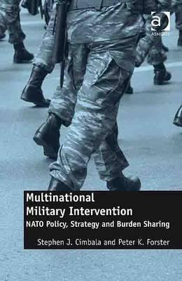 US, NATO and Military Burden-Sharing  by  Peter K. Forster