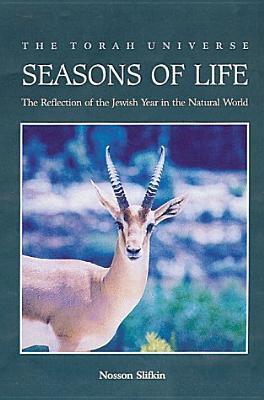 Seasons of Life Natan Slifkin