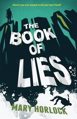 The Book of Lies. Mary Horlock  by  Mary Horlock