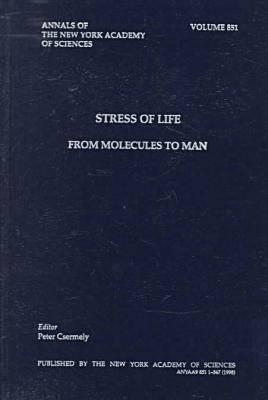 Stress of Life: From Molecules to Man  by  Peter Csermely