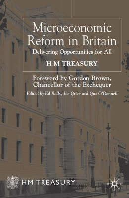 Microeconomic Reform in Britain: Delivering Enterprise and Fairness HM Treasury
