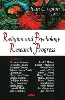 Religion And Psychology: New Research  by  Joan C. Upton