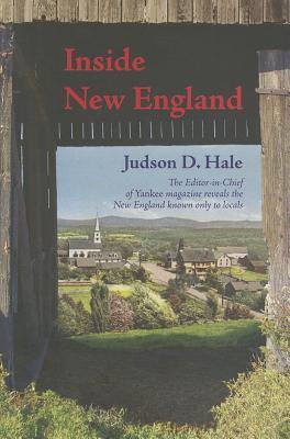 Inside New England  by  Judson D. Hale Sr.