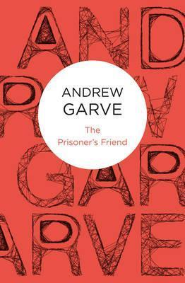 The Prisoners Friend  by  Andrew Garve