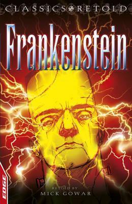 Frankenstein  by  Mick Gowar