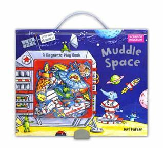 Muddle Space  by  Ant Parker