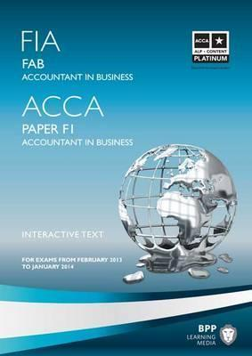 Fia Foundations of Accounting in Business - Fab: Study Text  by  BPP Learning Media