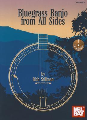 Bluegrass Banjo from All Sides Rich Stillman