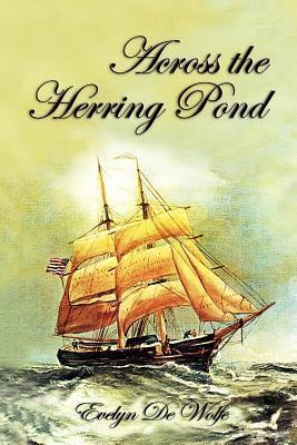 Across the Herring Pond Evelyn De Wolfe
