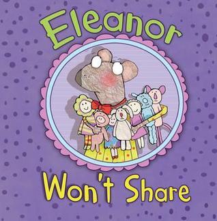 Eleanore Wont Share  by  Julie Gassman