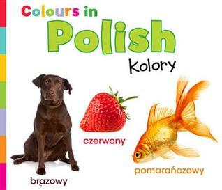Colours in Polish. Daniel Nunn Daniel Nunn