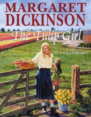 The Tulip Girl Margaret Dickinson