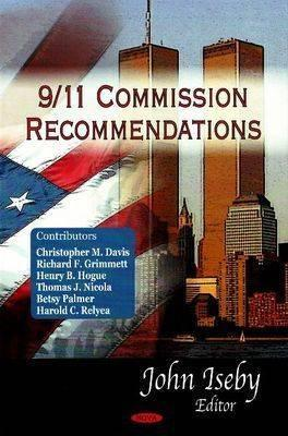 9/11 Comm Recommendations John Iseby
