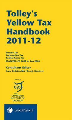 Tolleys Yellow Tax Handbook 2011 12 (Five Volume Set) Anne Redston