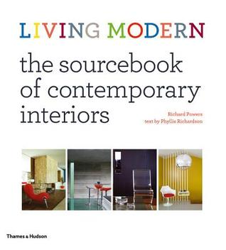 Living Modern: The Sourcebook of Contemporary Interiors  by  Phyllis Richardson