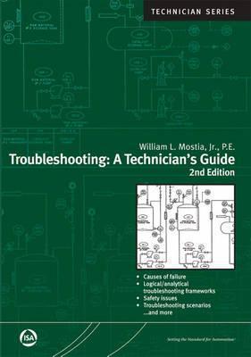 Troubleshooting: A Technicians Guide William L. Mostia, JR.
