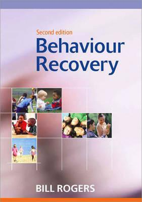 Behaviour Recovery  by  Bill A. Rogers