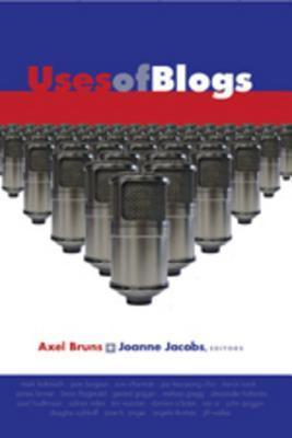 Uses Of Blogs  by  Axel Bruns