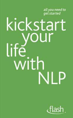 Kickstart Your Life with Nlp  by  Paul Jenner