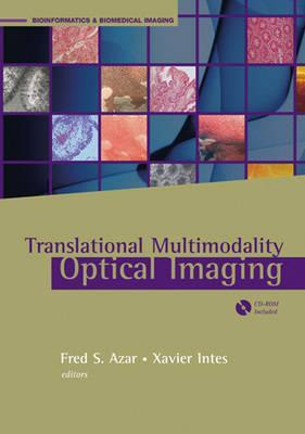 Translational Multimodal Optical Imaging  by  Fred S. Azar