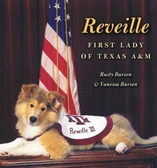 Reveille: First Lady of Texas A&M Rusty Burson