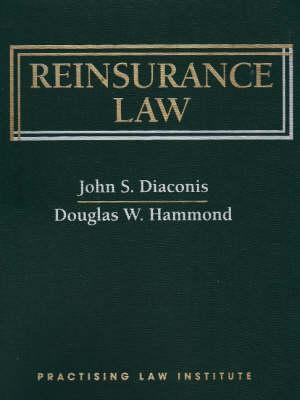 Reinsurance Law John S. Diaconis
