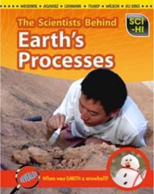 Scientists Behind Earths Processes  by  Andrew Solway
