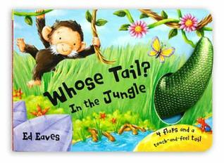 Whose Tail? in the Jungle  by  Edward Eaves