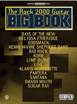 The Rock 2000 Guitar Big Book: Authentic Guitar Tab  by  Alfred A. Knopf Publishing Company, Inc.