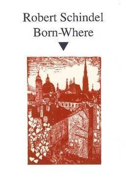 Born-Where Robert Schindel