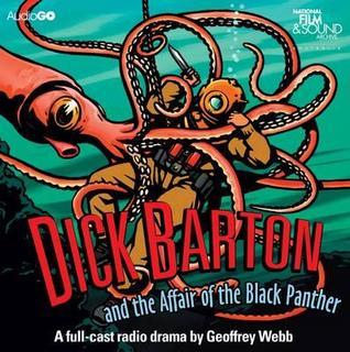 Dick Barton And The Affair Of The Black Panther Geoffrey Webb