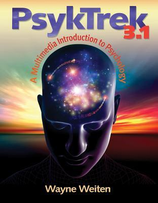 Psyktrek 3.1: A Multimedia Introduction to Psychology Wayne Weiten