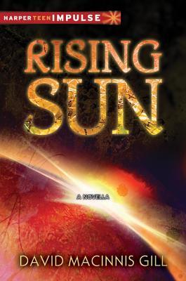 Rising Sun (Hells Cross, #0.5) David Macinnis Gill