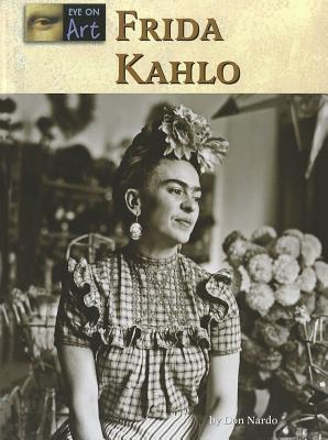 Frida Kahlo  by  Don Nardo