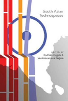 South Asian Technospaces  by  Radhika Gajjala
