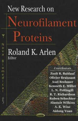 New Research on Neurofilament Proteins  by  Ruby K. Arlen