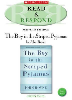 Read & Respond: The Boy in the Striped Pyjamas Eileen Jones