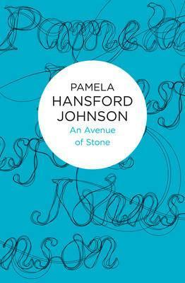 An Avenue of Stone  by  Pamela Hansford Johnson